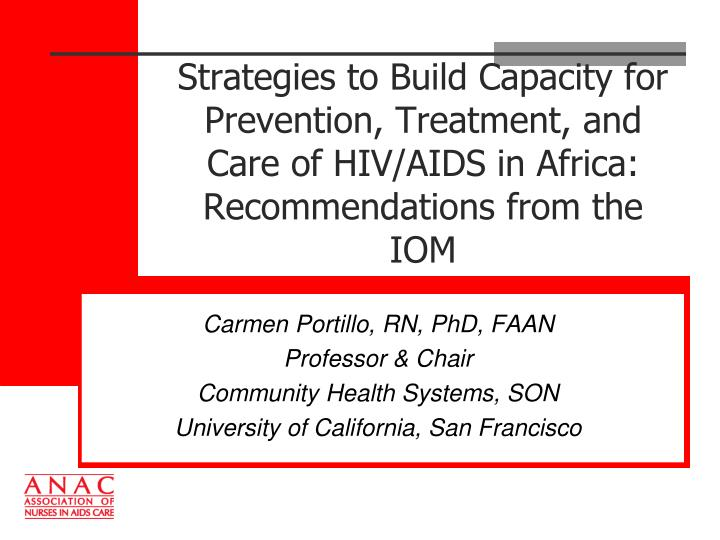 Strategies to Build Capacity for Prevention, Treatment, and Care of HIV/AIDS in Africa: Recommendati...