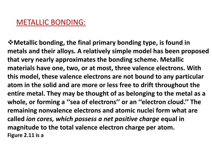METALLIC BONDING: