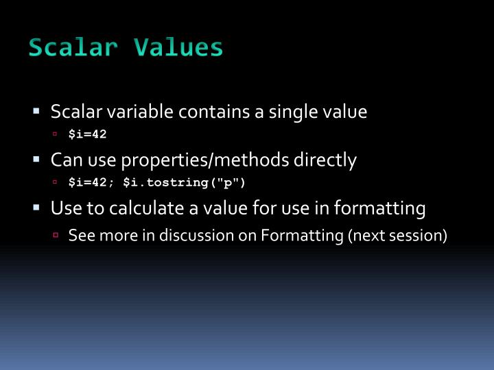 Scalar Values