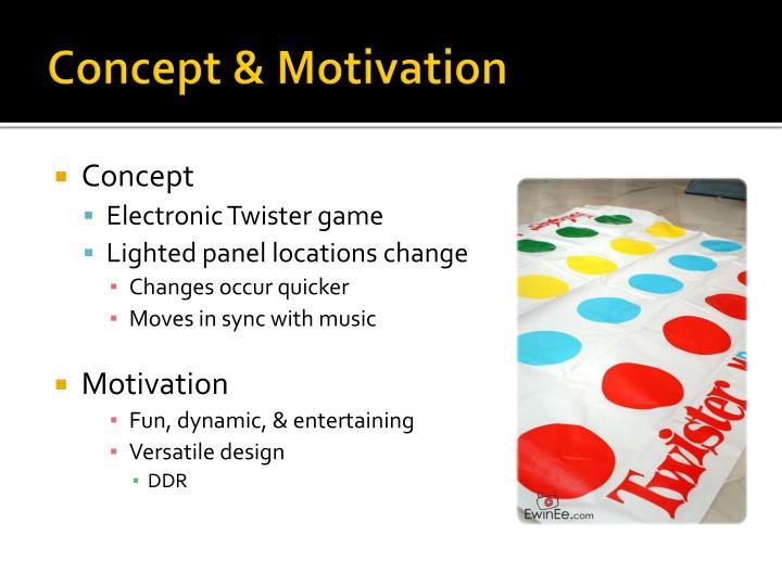 Concept & Motivation