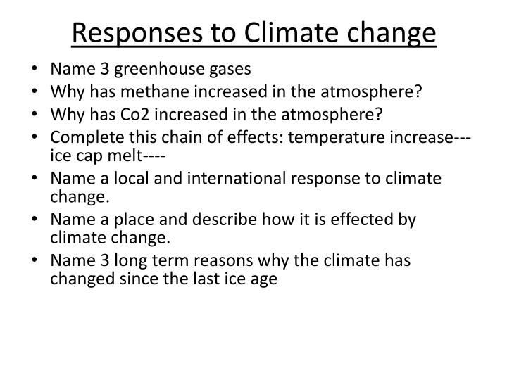 Responses to Climate change