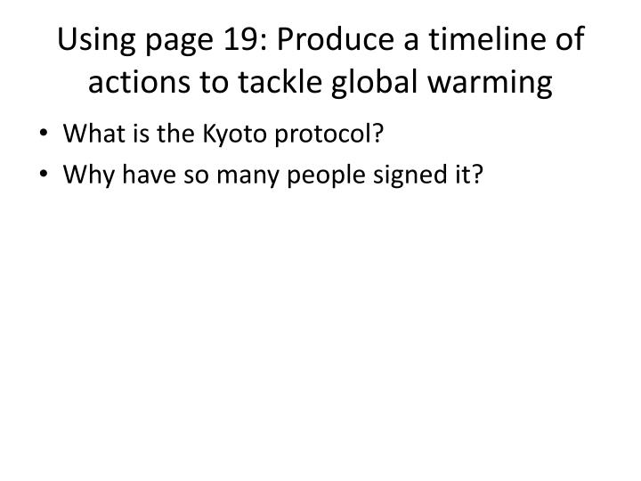 Using page 19: Produce a timeline of actions to tackle global warming