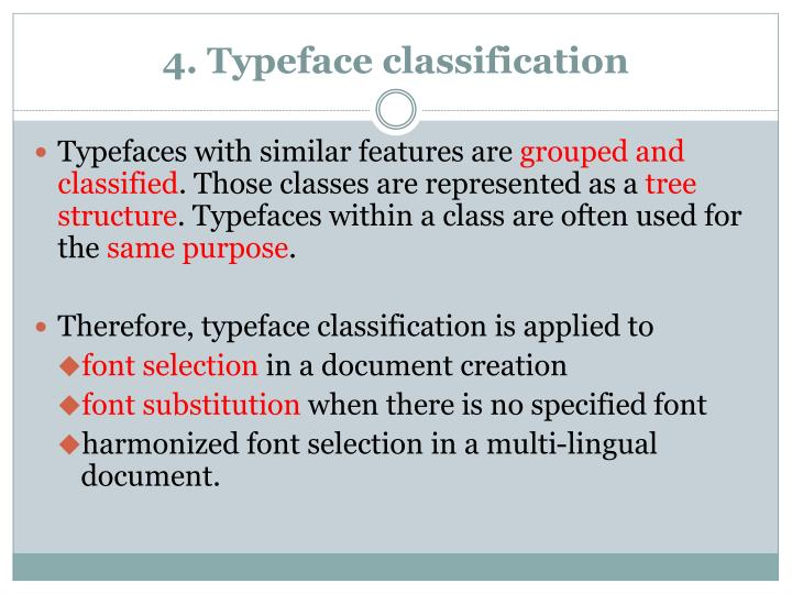 4. Typeface classification