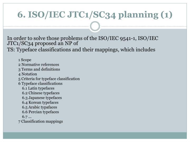 6. ISO/IEC JTC1/SC34 planning (1)