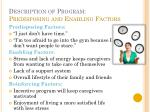description of program predisposing and enabling factors