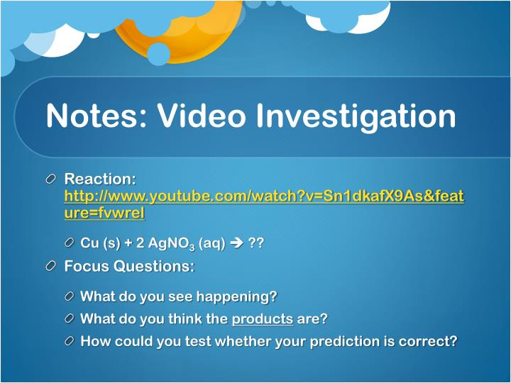 Notes: Video Investigation