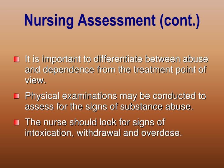 Nursing Assessment (cont.)