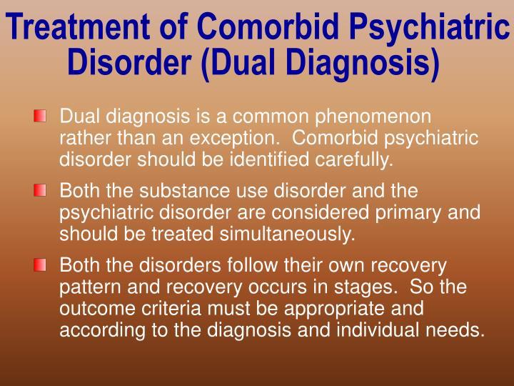 Treatment of Comorbid Psychiatric