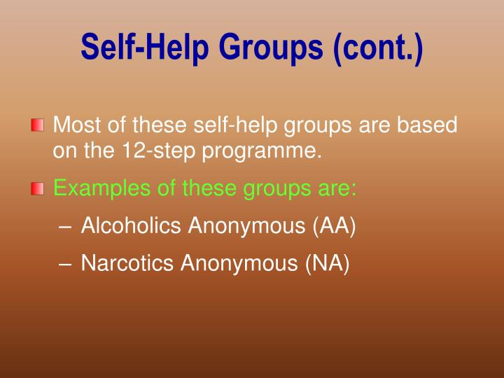Self-Help Groups (cont.)