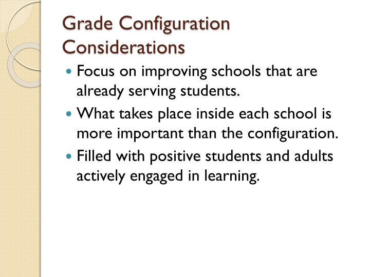 Grade Configuration Considerations