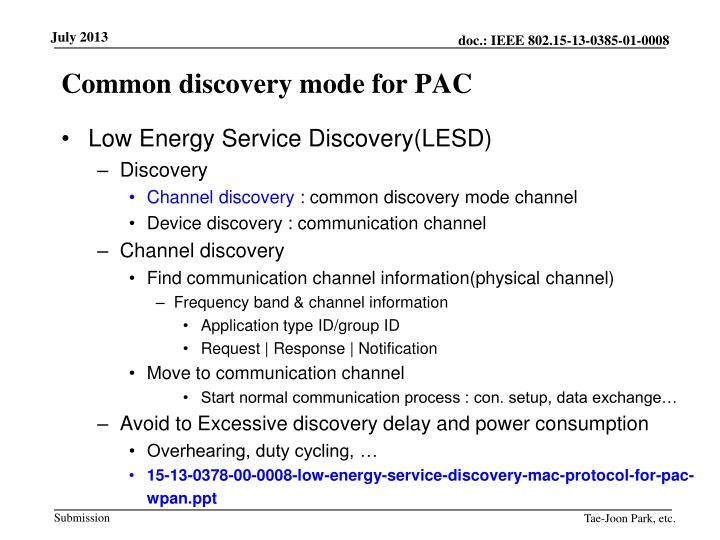 Common discovery mode for PAC