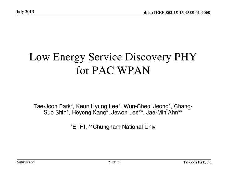 Low Energy Service Discovery PHY for PAC WPAN