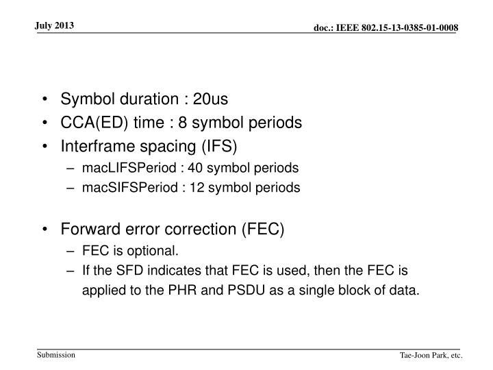 Symbol duration : 20us