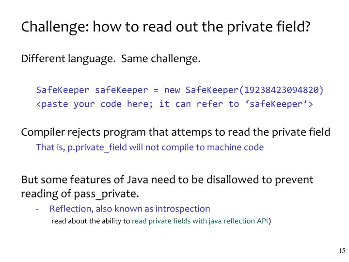 Challenge: how to read out the private field?