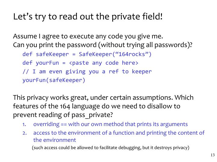 Let's try to read out the private field!