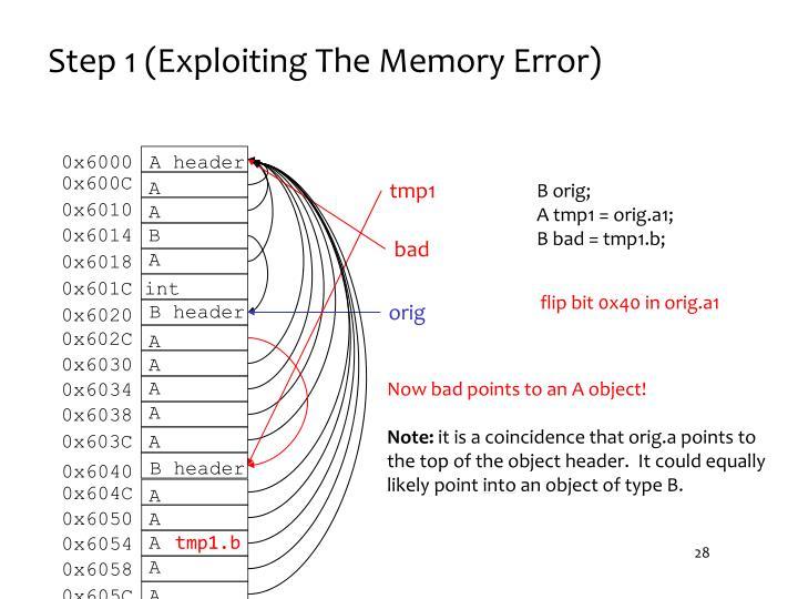 Step 1 (Exploiting The Memory Error)