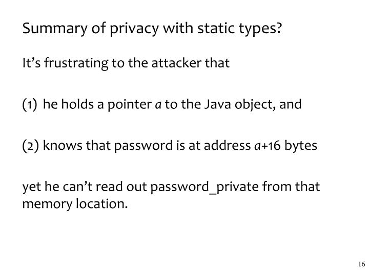Summary of privacy with static types?