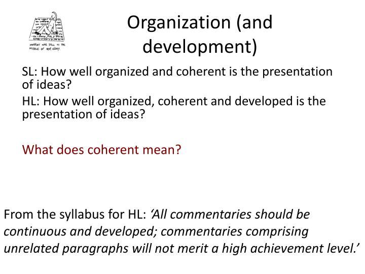 Organization (and development)