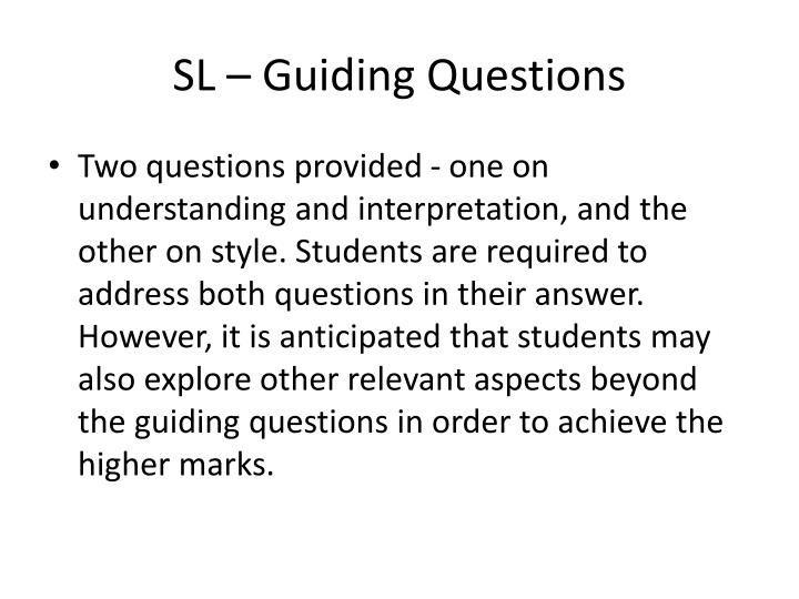 SL – Guiding Questions