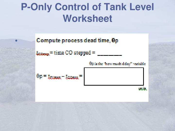 P-Only Control of Tank Level Worksheet