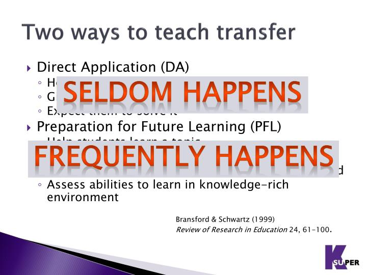 Two ways to teach transfer