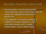 strengths scientific continued