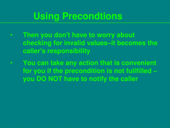 Using Precondtions