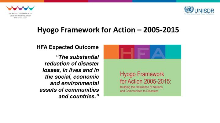 Hyogo framework for action 2005 2015