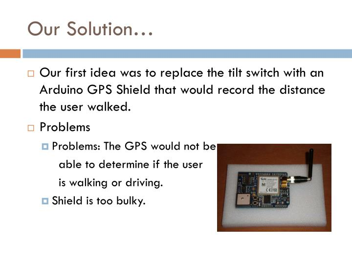 Our Solution…