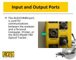 input and output ports4