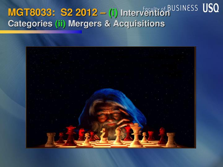Mgt8033 s2 2012 i intervention categories ii mergers acquisitions