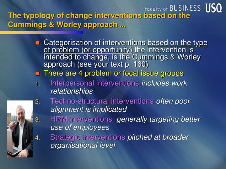 The typology of change interventions based on the Cummings & Worley approach ...