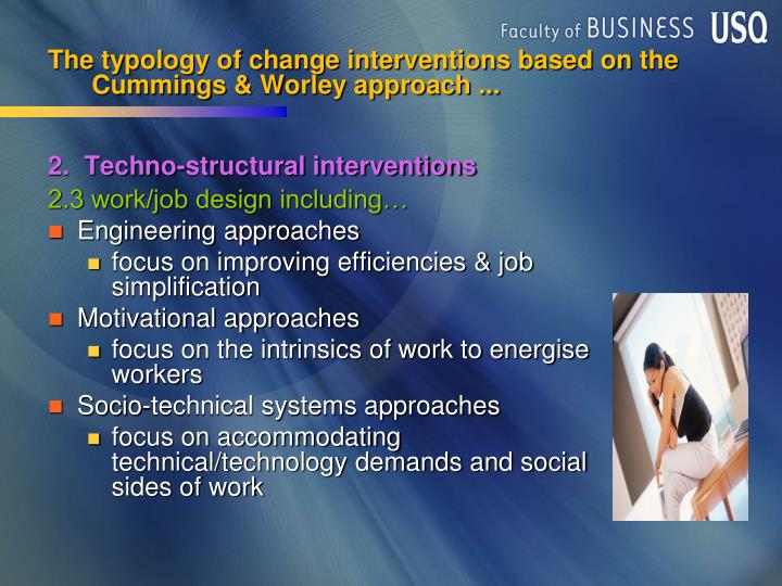 The typology of change interventions based on
