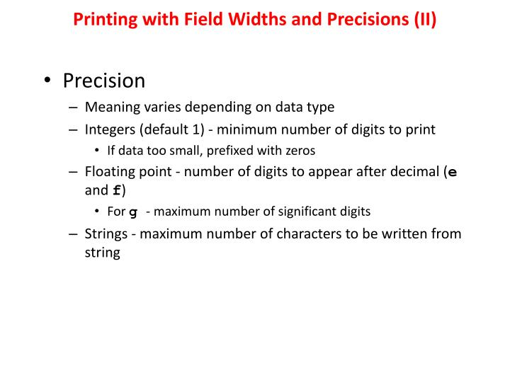 Printing with Field Widths and Precisions (II)