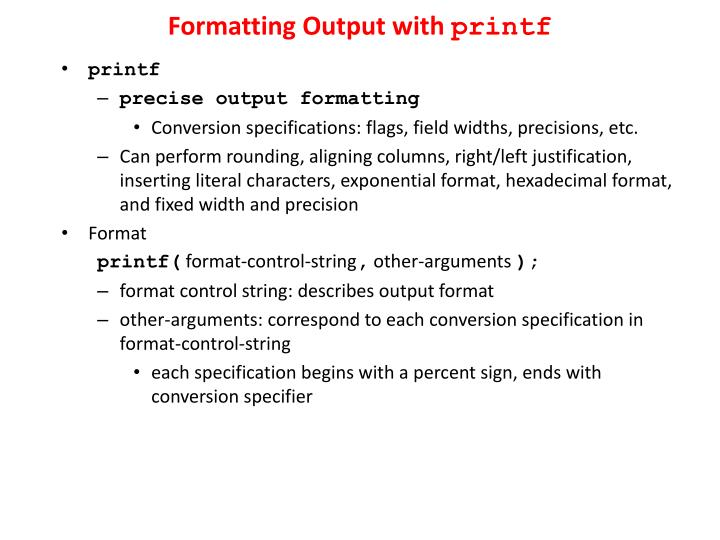 Formatting Output with