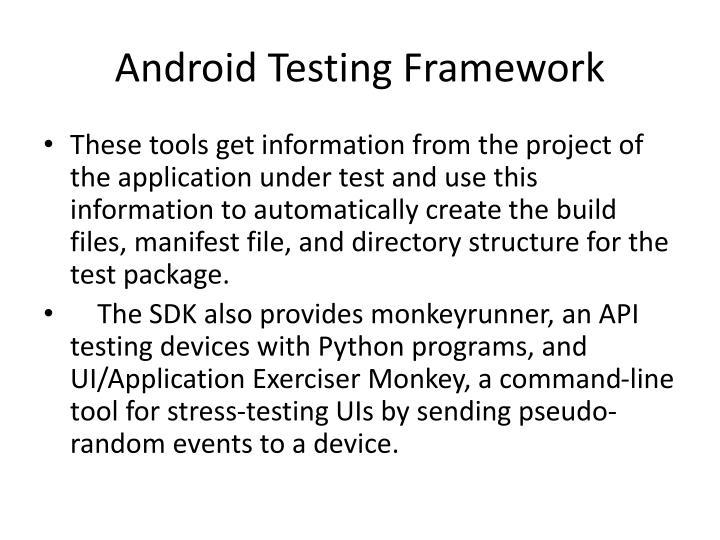 Android Testing Framework