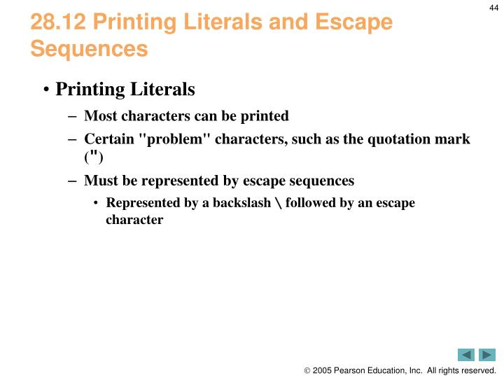 28.12 Printing Literals and Escape Sequences
