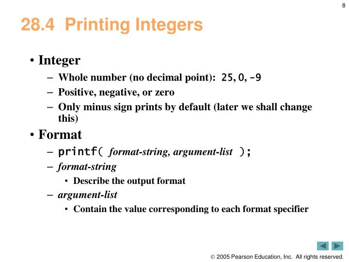 28.4Printing Integers