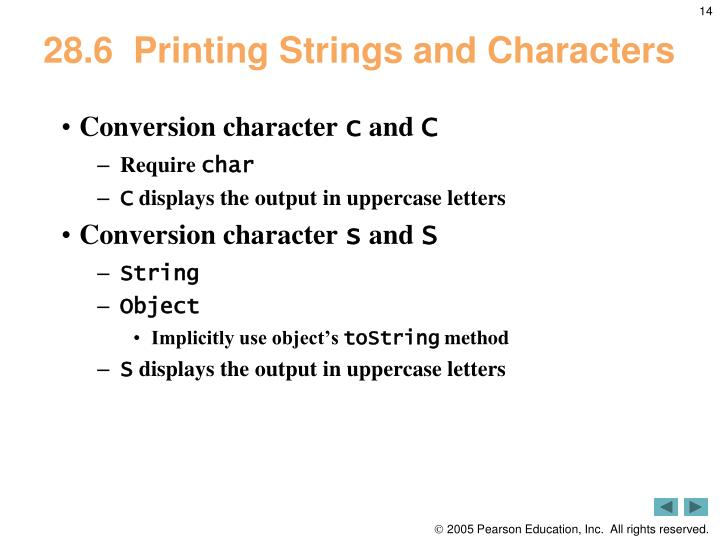 28.6  Printing Strings and Characters