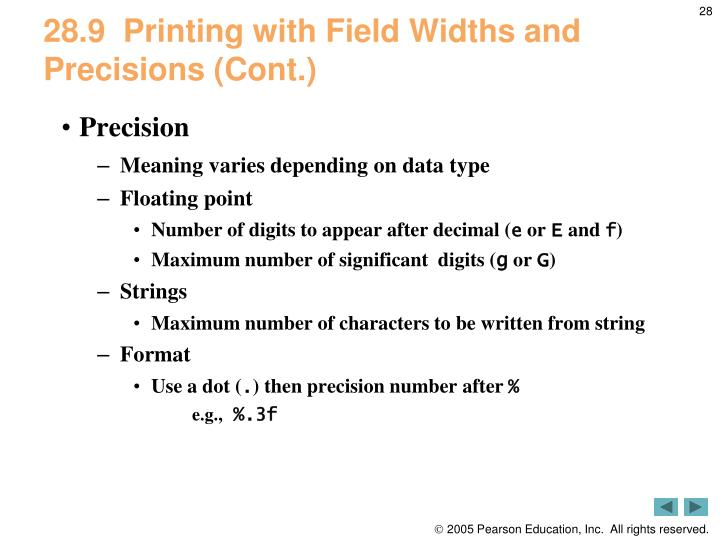28.9  Printing with Field Widths and Precisions (Cont.)