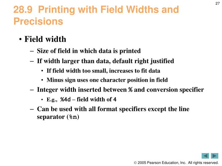 28.9  Printing with Field Widths and Precisions
