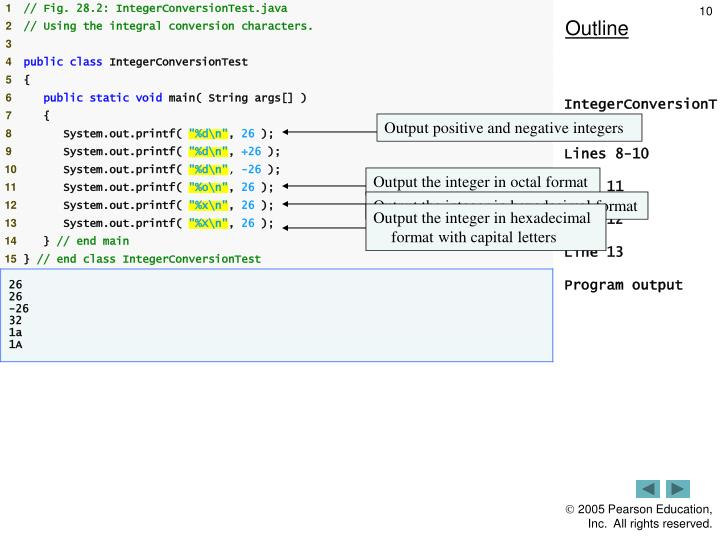 Output the integer in octal format