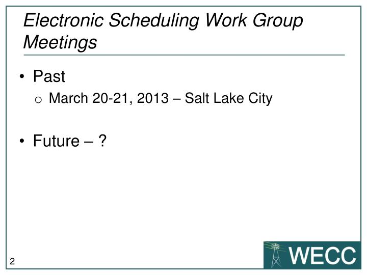 Electronic scheduling work group meetings