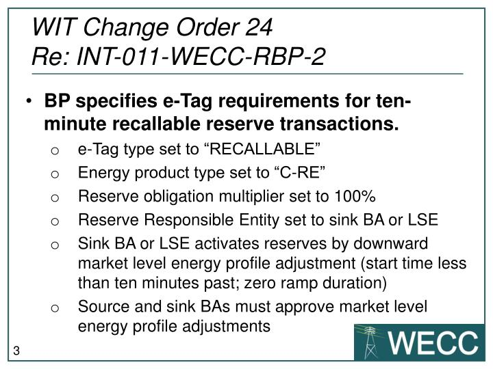 Wit change order 24 re int 011 wecc rbp 2