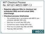 wit checkout process re int 021 wecc rbp 1 3
