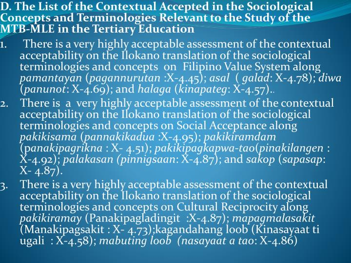 D. The List of the Contextual Accepted in the Sociological Concepts and Terminologies Relevant to the Study of the MTB-MLE in the Tertiary Education