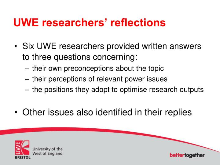 UWE researchers' reflections