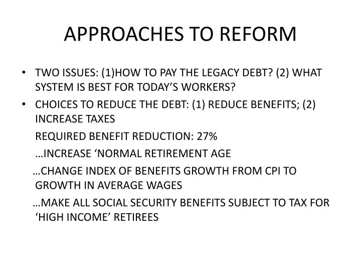 APPROACHES TO REFORM