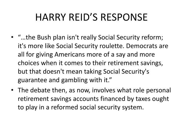 HARRY REID'S RESPONSE