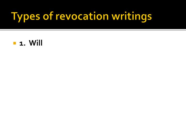 Types of revocation writings